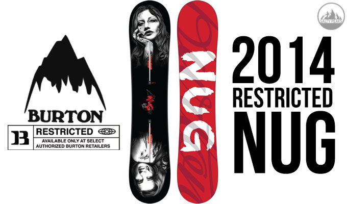2014 Burton Restricted Nug