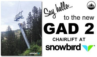 New Gad 2 Snowbird Chairlift
