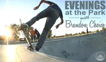 Skateboard-Edit-Evenings-in-the-Park-with-Brandon-Choice