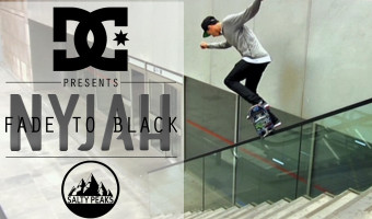 DC Shoes Presents Nyjah Huston Fade To Black Skateboarding