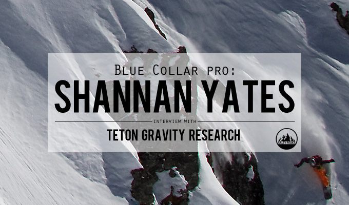 Shannan-Yates-Interview-with-Teton-Gravity-Research-Blue-Collar-pro