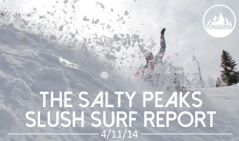 Salty-Peaks-Slush-Surf-Report-2
