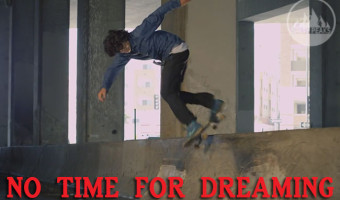 no time for dreaming skate video