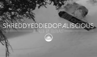 ShreddyEddieDopaliscious-Snowboard-Edit-Outkast-Death-Squad