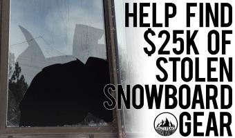 Help-Find-25000-of-Stolen-Snowboard-Gear