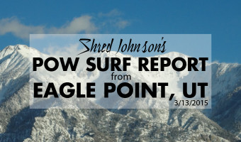 Powder Surf Report from Eagle Point, UT