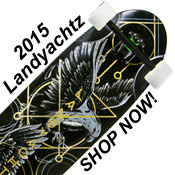 2015 Landyachtz Longboards, Trucks, and Wheels at Salty Peaks