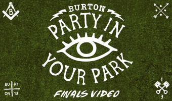 Burton Party in Your Park Finals Recap Video