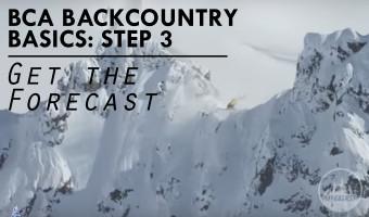 BCA Backcountry Basics Video Step 3 Get the Forecast