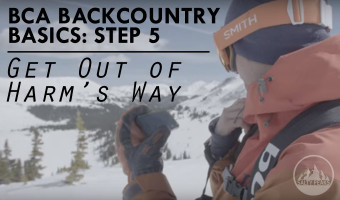 BCA Backcountry Basics 5 Get Out of Harms Way