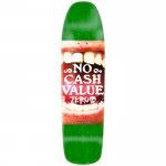 Zero No Cash Value Cruiser Skateboard Deck 8.75