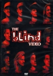 Blind The Blind Video DVD